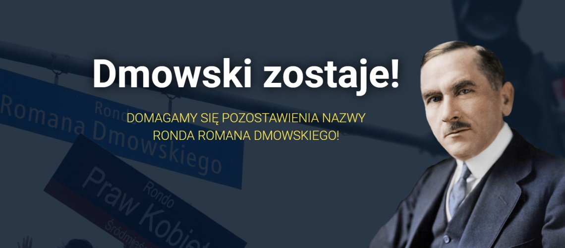 Akcja petycyjna Dmowski Zostaje