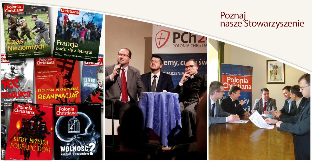 Stowarzyszenie Polonia Christiana - parę słów o nas